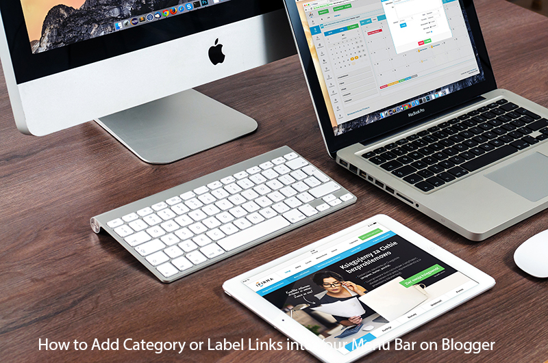 How to Add Category or Label Links into Your Menu Bar on Blogger